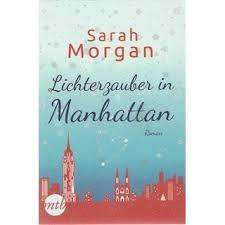 Lichterzauber in Manhattan Taschenbuch Mängelexemplar Sarah Morgan, 9,00 €